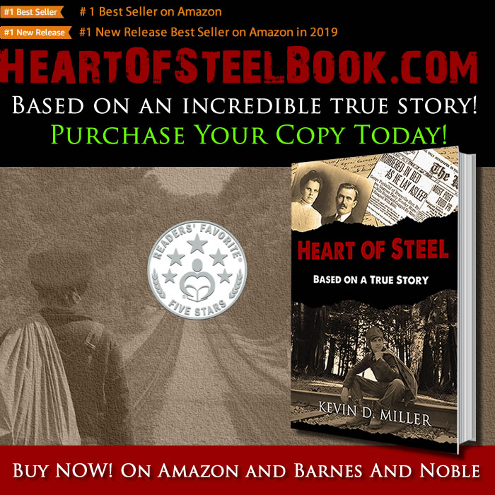Heart of Steel Book by Kevin D. Miller